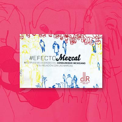 Efecto Mezcal.